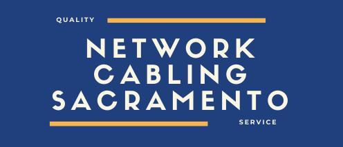 Network Cabling Sacramento
